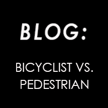 Bicyclists vs Pedestrian